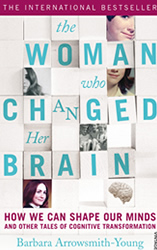 The Woman Who Changed Her Brain, by Barbara Arrowsmith-Young